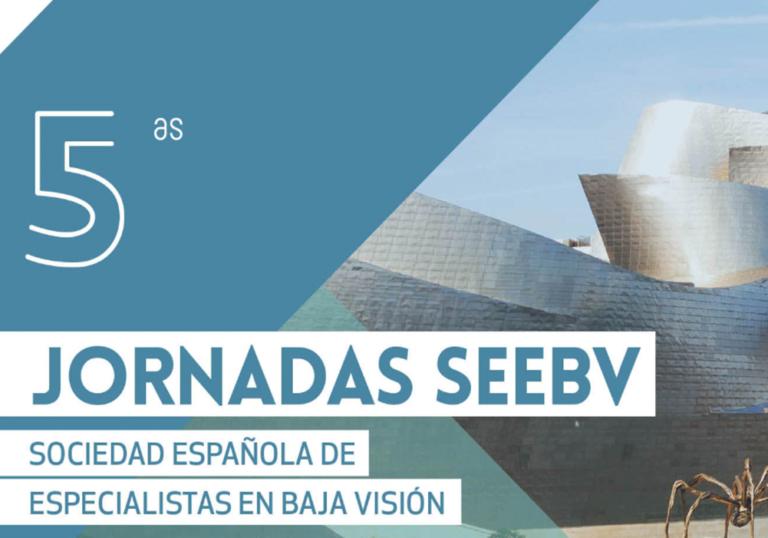 5as Jornadas SEEBV Congreso Soc. Española de Especialistas en Baja Visión